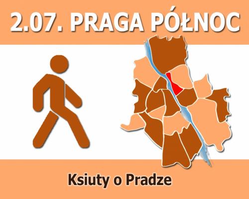 Ksiuty o Pradze - Praga Północ